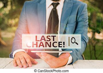 algo, adquirir, usted, significado, concepto, final, necesidad, escritura, hombre de negocios, el suyo, último, chance., lograr, oportunidad, texto, teléfono, mano., o, móvil