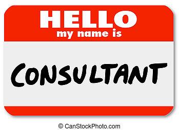 Hola mi nombre es consultor de etiquetas de etiqueta