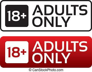 Los adultos sólo están contentos. El límite de edad.
