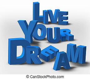 Mensaje de inspiración 3D vive tu sueño