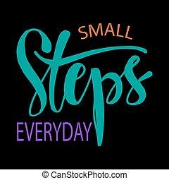pasos, everyday., pequeño, de motivación, quote.