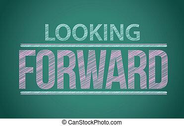 """pizarra, escrito, """"looking, palabras, forward"""""""