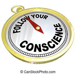 Sigue tu compás de conciencia contra el mal