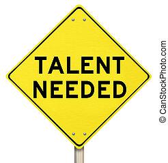 talento, gente, trabajadores, hábil, signo amarillo, needed, descubrimiento, camino