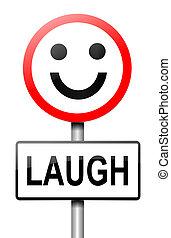Un concepto de risa.